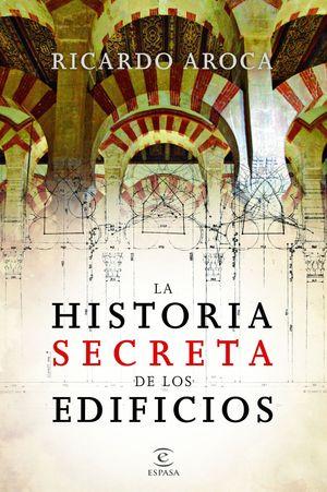 LA HISTORIA SECRETA DE LOS EDIFICIOS