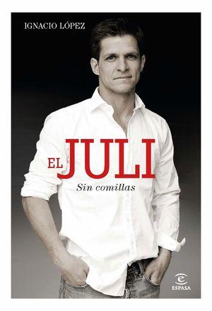 EL JULI SIN COMILLAS