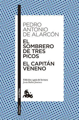 EL SOMBRERO DE TRES PICOS / EL CAPITAN VENENO