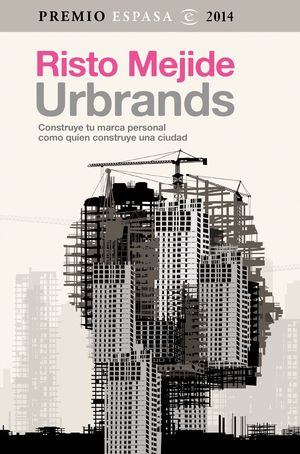 URBRANDS (PREMIO ESPASA 2014)