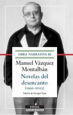 NOVELAS DEL DESENCANTO (1992-2003)