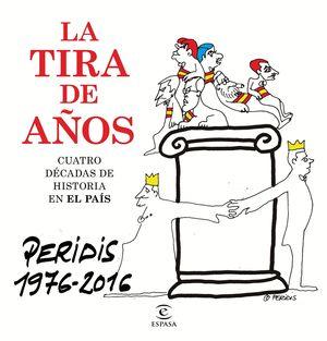 LA TIRA DE AÑOS PERIDIS 1976-2016