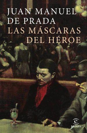 LAS MASCARAS DEL HEROE