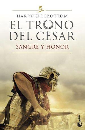 EL TRONO DEL CÉSAR 2. SANGRE Y HONOR