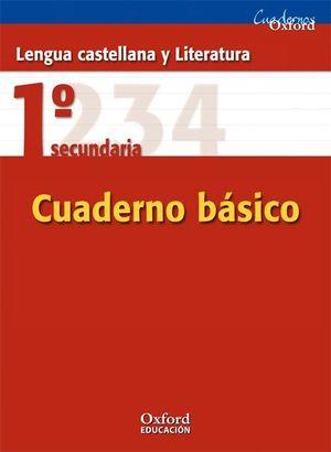 LENGUA CASTELLANA Y LITERATURA 1.º ESO. CUADERNO BÁSICO