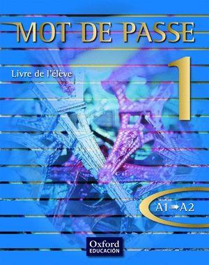 MOT DE PASSE 1 LIVRE ELEVE