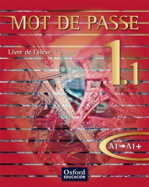 MOT DE PASSE 1.1. LIVRE DE L'ÉLÈVE