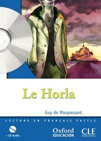 LE HORLA. LECTURE + CD-AUDIO