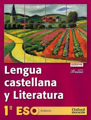 LENGUA CASTELLANA Y LITERATURA 1.º ESO. ADARVE TRAMA (ANDALUCÍA)