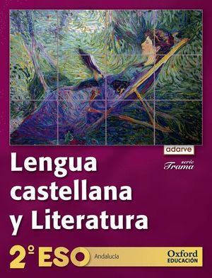 LENGUA CASTELLANA Y LITERATURA 2.º ESO. ADARVE TRAMA (ANDALUCÍA)