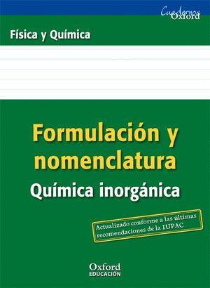 FORMULACION Y NOMENCLATURA QUIMICA INORGANICA FISICA Y QUIMICA