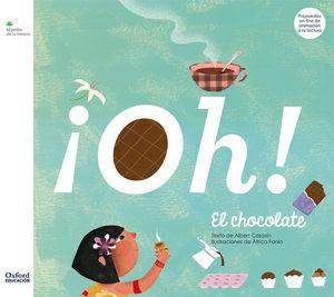 ¡OH! EL CHOCOLATE