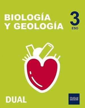 INICIA DUAL BIOLOGÍA Y GEOLOGÍA SERIE NÁCAR 3.º ESO. LIBRO DEL ALUMNO TRES VOLUM
