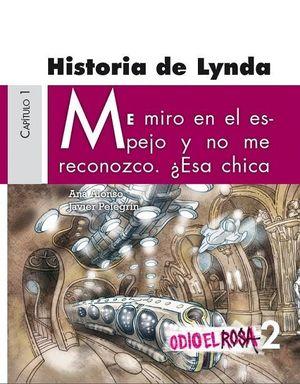 HISTORIA DE LYNDA (ODIO EL ROSA 2) CAPITULO 1