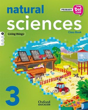 THINK DO LEARN NATURAL AND SOCIAL SCIENCES 3RD PRIMARY. CLASS BOOK + CD PACK