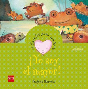 YO SOY EL MAYOR (T)