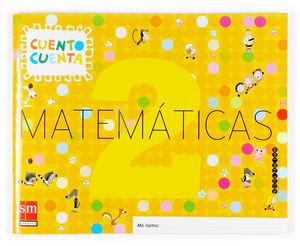 MATEMÁTICAS, CUENTO CUENTA 2. EDUCACIÓN INFANTIL