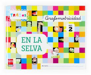 NUEVA GRAFOMOTRICIDAD 4 AÑOS TRAZOS EN LA SELVA 07