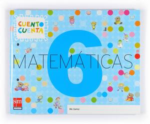 MATEMATICAS 6. 4 AÑOS 2007 CUENTO CUENTA