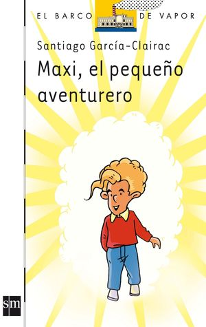 MAXI EL PEQUEÑO AVENTURERO