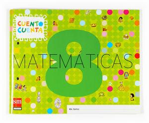 MATEMATICAS 8. 5 AÑOS 2007 CUENTO CUENTA