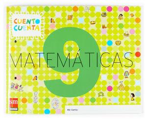 MATEMATICAS 9. 5 AÑOS 2007 CUENTO CUENTA