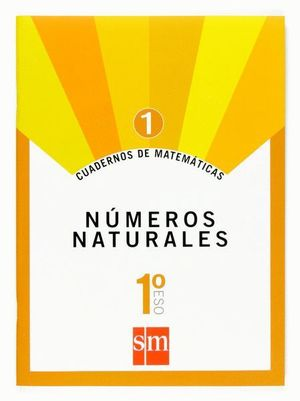 CUADERNO MATEMATICAS 1 ESO 1. NUMEROS NATURALES 2007