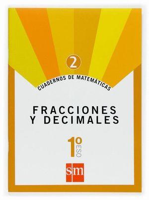 CUADERNO MATEMATICAS 1ºESO 2. FRACCIONES Y DECIMALES 2007