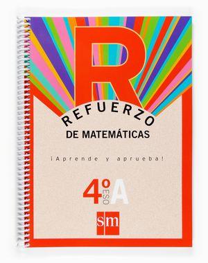 REFUERZO MATEMATICAS 4 ESO OPC.A APRENDE Y APRUEBA (ESPIRAL)