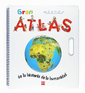 GRAN ATLAS DE LA HISTORIA DE LA HUMANIDAD