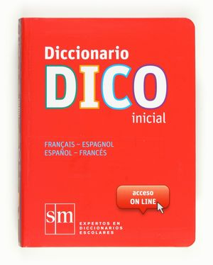 DICCIONARIO DICO INICIAL 12 FRANCES-ESPAÑOL / ESPAÑOL-FRANCES