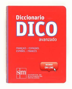 DICCIONARIO DICO AVANZADO 12 FRANCES-ESPAÑOL / ESPAÑOL-FRANCES