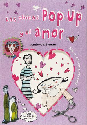 LAS CHICAS POP-UP Y EL AMOR