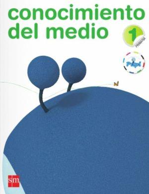 CONOCIMIENTO DEL MEDIO. 1 PRIMARIA. CONECTA CON PUPI