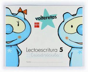LECTOESCRITURA 5, CUADRÍCULA. VOLTERETAS [ESPIRAL]