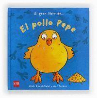 EL GRAN LIBRO DEL POLLO PEPE (POP-UPS)