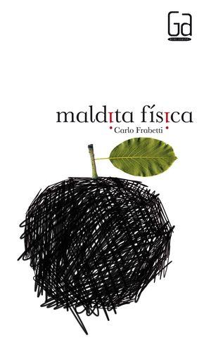 MALDITA FÍSICA
