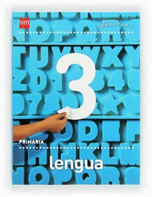 LENGUA. 3 PRIMARIA. CONECTA 2.0