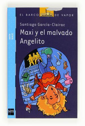 MAXI Y EL MALVADO ANGELITO
