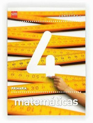 MATEMÁTICAS. 4 PRIMARIA. CONECTA 2.0