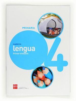 CUADERNO DE LENGUA. 4 PRIMARIA, 1 TRIMESTRE. CONECTA 2.0