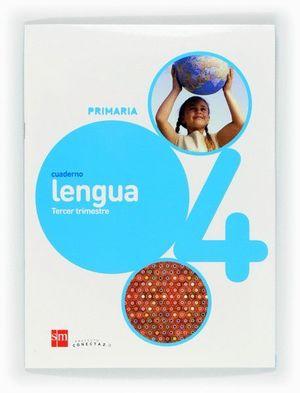 CUADERNO DE LENGUA. 4 PRIMARIA, 3 TRIMESTRE. CONECTA 2.0