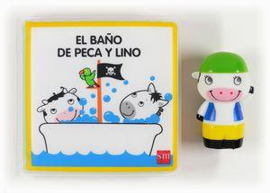 EL BAÑO DE PECA Y LINO + MUÑECO