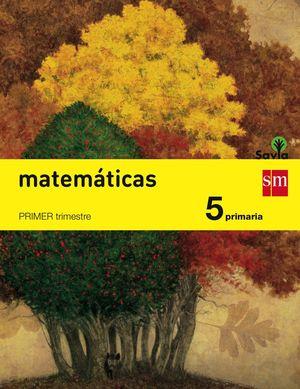 MATEMÁTICAS. 5 PRIMARIA. SAVIA