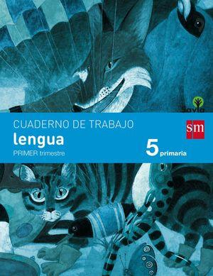 CUADERNO DE LENGUA. 5 PRIMARIA, 1 TRIMESTRE. SAVIA