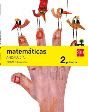 MATEMATICAS 2ºPRIM. TRIMESTRAL SAVIA 2015