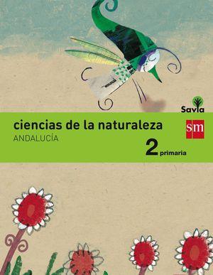 CIENCIAS DE LA NATURALEZA 2ºEP. INTEGRADO SAVIA 2015