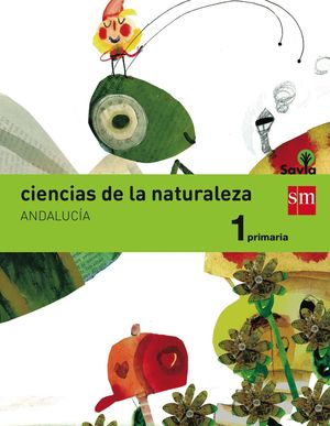 CIENCIAS DE LA NATURALEZA 1ºEP. INTEGRADO SAVIA 2015