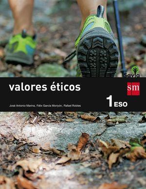 VALORES ETICOS. 1 ESO. SAVIA