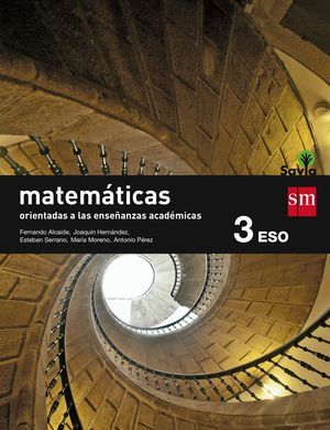 MATEMATICAS ACADEMICAS. 3ºESO. SAVIA 2015